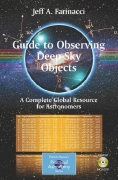 Guide to Observing Deep-Sky Objects: A Complete Global Resource for Astronomers