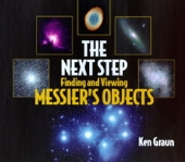 The Next Step: Finding and Viewing Messier's Objects