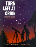 Turn Left at Orion - A Hundred Night Sky Objects to See in a Small Telescope and How to Find Them